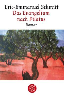 Abbildung von Schmitt | Das Evangelium nach Pilatus | 4. Auflage | 2007 | Roman