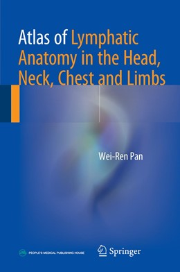 Abbildung von Pan | Atlas of Lymphatic Anatomy in the Head, Neck, Chest and Limbs | 1. Auflage | 2017 | beck-shop.de