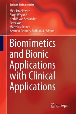 Abbildung von Israelowitz / Weyand | Biomimetics and Bionic Applications with Clinical Applications | 1. Auflage | 2019 | beck-shop.de
