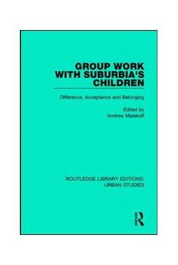 Abbildung von Malekoff | Group Work with Suburbia's Children | 2017 | Difference, Acceptance, and Be...