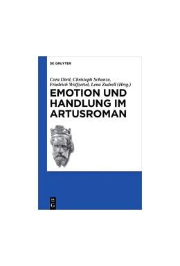 Abbildung von Dietl / Schanze | Emotion und Handlung im Artusroman | 1. Auflage | 2017 | beck-shop.de
