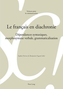 Abbildung von Prévost / Fagard | Le français en diachronie | 2016 | Dépendances syntaxiques, Morph... | 120