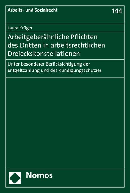 Arbeitgeberähnliche Pflichten des Dritten in arbeitsrechtlichen Dreieckskonstellationen | Krüger, 2017 (Cover)