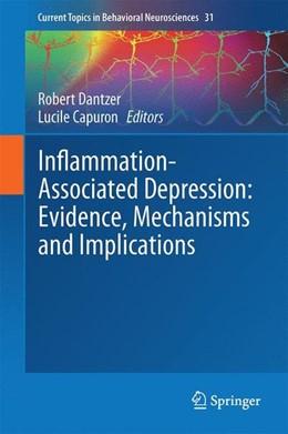 Abbildung von Dantzer / Capuron | Inflammation-Associated Depression: Evidence, Mechanisms and Implications | 1. Auflage | 2016 | beck-shop.de