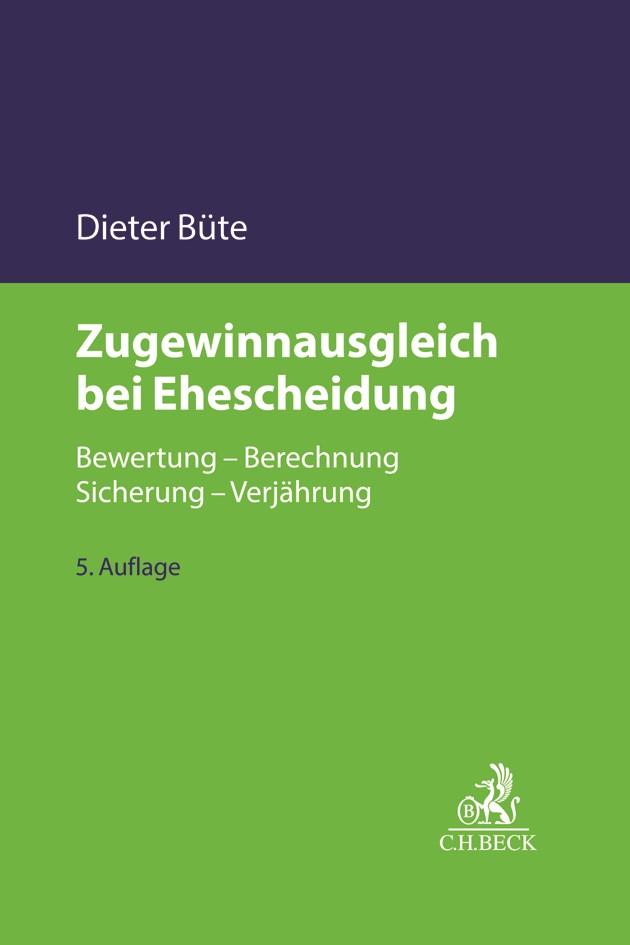 Zugewinnausgleich bei Ehescheidung | Büte | 5., völlig neu bearbeitete Auflage, 2017 | Buch (Cover)