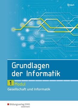 Abbildung von Grundlagen der Informatik. Modul 1. Schülerband   1. Auflage   2017   beck-shop.de