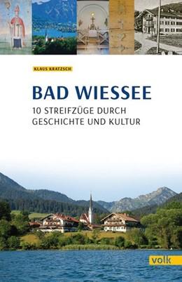 Abbildung von Kratzsch | Bad Wiessee | 1. Auflage | 2017 | beck-shop.de