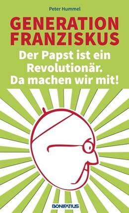 Abbildung von Hummel | Generation Franziskus 2 | 1. Auflage | 2014 | beck-shop.de