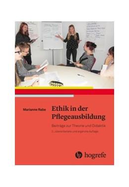 Abbildung von Rabe   Ethik in der Pflegeausbildung   2. Auflage   2017   beck-shop.de