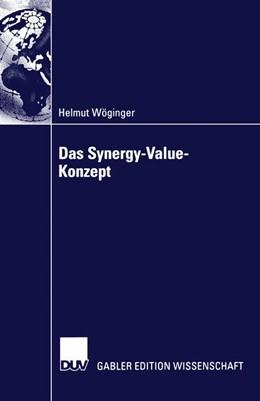 Abbildung von Wöginger | Das Synergy-Value-Konzept | 2004 | Synergien bei Mergers & Acquis...