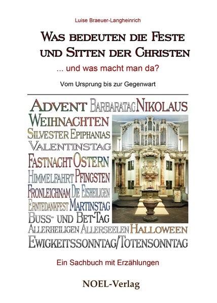 Abbildung von Braeuer-Langheinrich   Was bedeuten die Feste und Sitten der Christen   2016
