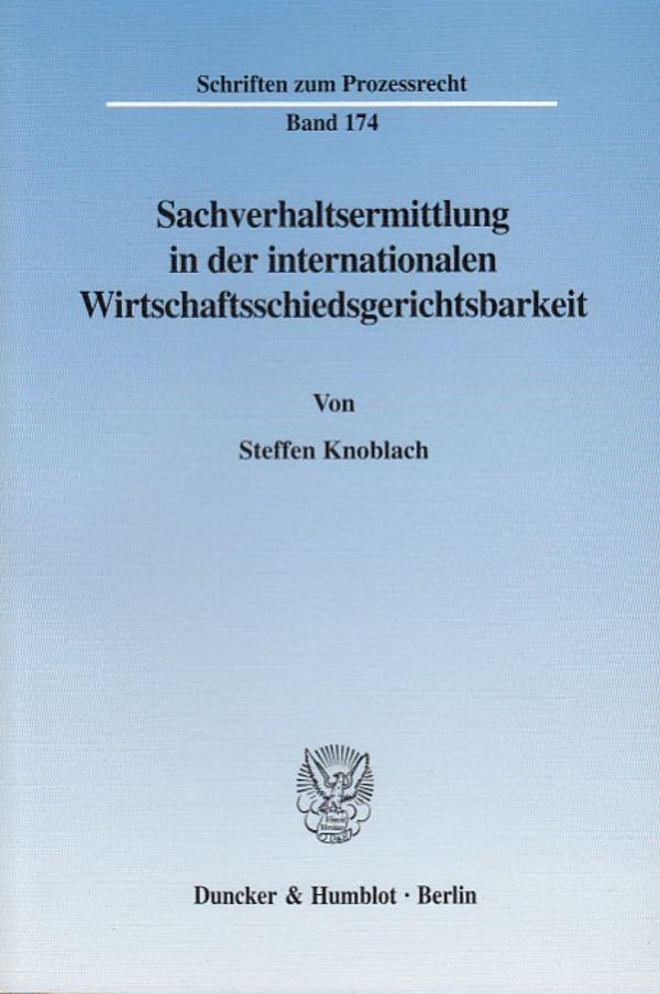 Abbildung von Knoblach | Sachverhaltsermittlung in der internationalen Wirtschaftsschiedsgerichtsbarkeit | 2003