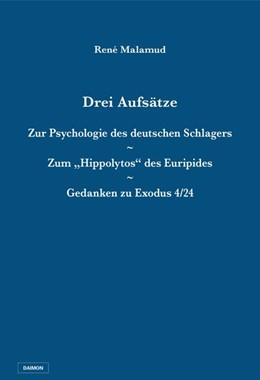 Abbildung von Malamud   Drei Aufsätze: Zur Psychologie des deutschen Schlagers / Zum