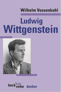 Abbildung von Vossenkuhl, Wilhelm   Ludwig Wittgenstein   2. Auflage   2003   532   beck-shop.de