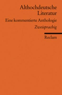 Abbildung von Müller | Althochdeutsche Literatur | 2007 | Eine kommentierte Anthologie. ... | 18491