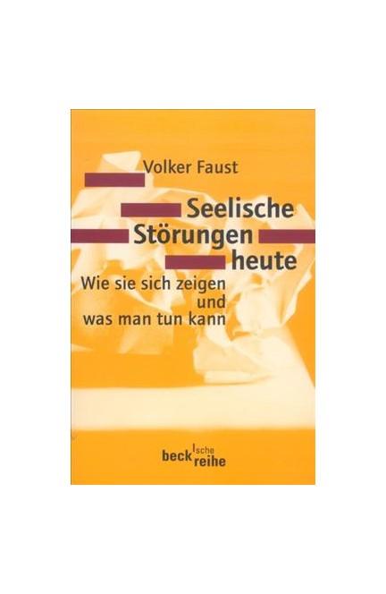 Cover: Volker Faust, Seelische Störungen heute