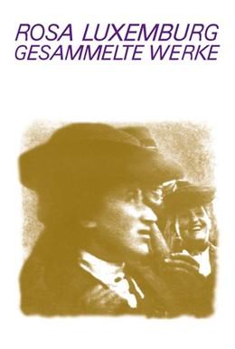 Abbildung von Luxemburg / Laschitza | Gesammelte Werke / Gesammelte Werke Bd. 7.2 | 1. Auflage | 2017 | beck-shop.de
