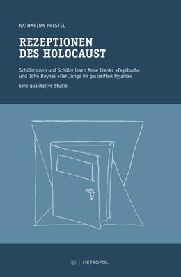 Abbildung von Prestel | Rezeptionen des Holocaust | 2017 | Schülerinnen und Schüler lesen...