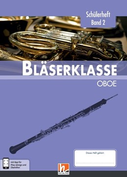 Abbildung von Sommer / Ernst | Leitfaden Bläserklasse. Schülerheft Band 2 - Oboe | 1. Auflage | 2018 | beck-shop.de