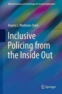 Abbildung von Workman-Stark | Inclusive Policing from the Inside Out | 1st edition | 2017