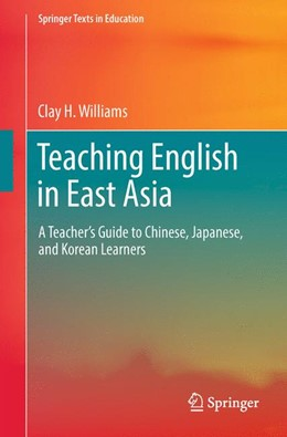 Abbildung von Williams | Teaching English in East Asia | 2017 | A Teacher's Guide to Chinese, ...