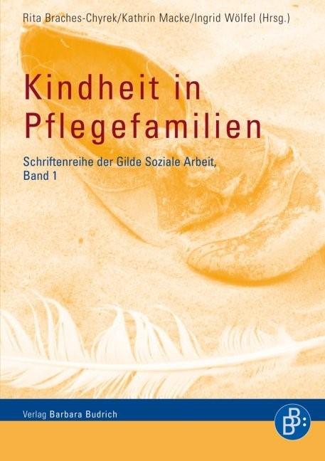 Kindheit in Pflegefamilien | Braches-Chyrek / Macke / Wölfel, 2010 | Buch (Cover)