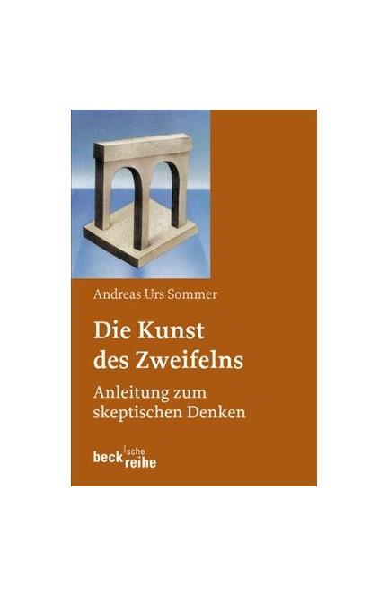 Cover: Andreas Urs Sommer, Die Kunst des Zweifelns