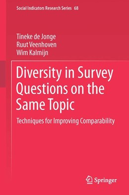 Abbildung von de Jonge / Veenhoven | Diversity in Survey Questions on the Same Topic | 1. Auflage | 2017 | 68 | beck-shop.de