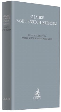 Abbildung von 40 Jahre Familienrechtsreform | 1. Auflage | 2017 | beck-shop.de