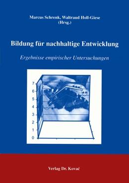 Abbildung von Schrenk / Holl-Giese | Bildung für nachhaltige Entwicklung | 2005 | Ergebnisse empirischer Untersu... | 1