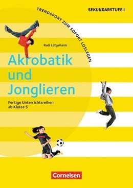 Abbildung von Lütgeharm   Akrobatik und Jonglieren   1. Auflage   2017   beck-shop.de