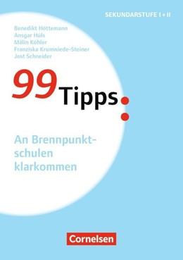 Abbildung von Höttemann / Hüls / Krumwiede-Steiner | 99 Tipps. An Brennpunktschulen klarkommen | 2017