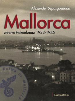 Abbildung von Sepasgosarian | Mallorca unterm Hakenkreuz | 1. Auflage | 2017 | beck-shop.de