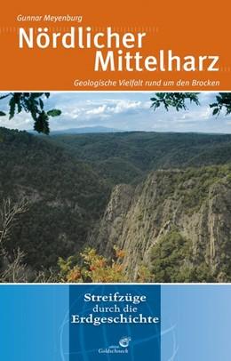 Abbildung von Meyenburg | Nördlicher Mittelharz | 2017 | Geologische Vielfalt rund um d...