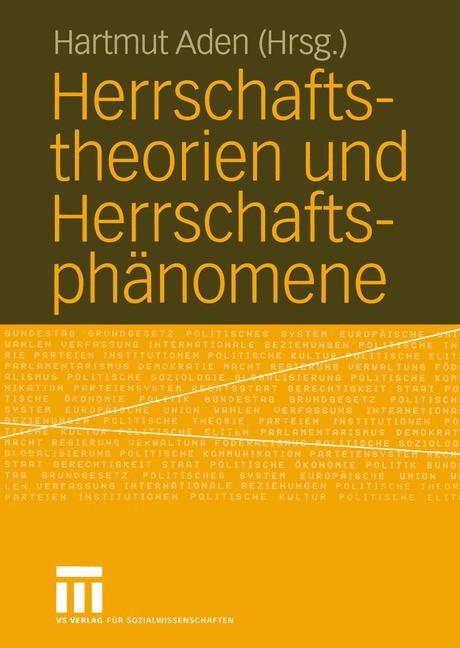 Herrschaftstheorien und Herrschaftsphänomene | Aden | 2004, 2004 | Buch (Cover)