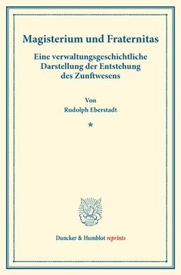 Abbildung von Eberstadt | Magisterium und Fraternitas. | 1. Auflage | 2017 | beck-shop.de