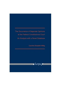 Abbildung von Wittig | The Occurrence of Separate Opinions at the Federal Constitutional Court | 2016 | An Analysis with a Novel Datab...