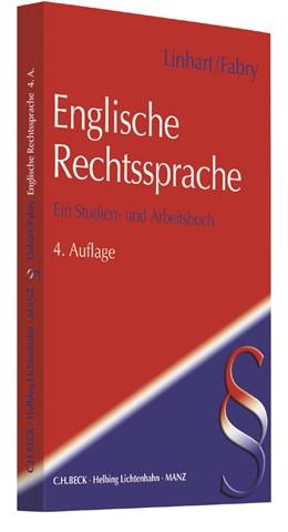 Abbildung von Linhart / Fabry | Englische Rechtssprache | 4. Auflage | 2017 | Ein Studien- und Arbeitsbuch