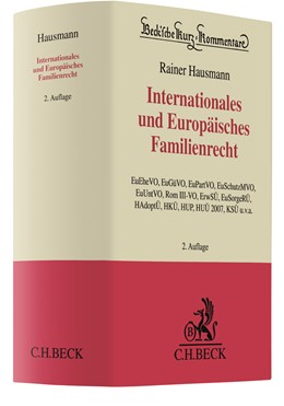 Abbildung von Hausmann   Internationales und Europäisches Familienrecht   2., neu bearbeitete und erweiterte Auflage   2018   EU-Verordnungen (EuEheVO, EuGü...