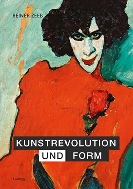 Abbildung von Zeeb   Kunstrevolution und Form   2017   Aufsätze
