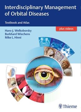 Abbildung von Welkoborsky / Wiechens   Interdisciplinary Management of Orbital Diseases   1. Auflage   2017   beck-shop.de