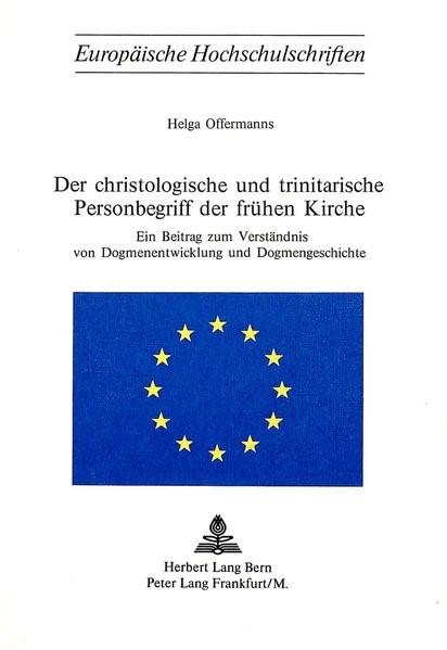 Der christologische und trinitarische Personenbegriff der frühen Kirche | Offermanns, 1975 | Buch (Cover)