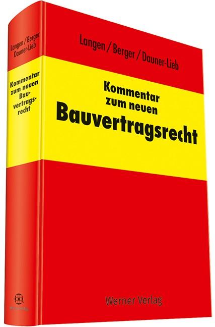 Kommentar zum neuen Bauvertragsrecht | Langen / Berger, 2017 | Buch (Cover)
