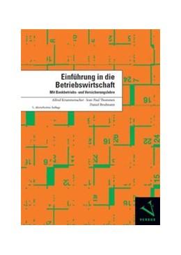 Abbildung von Krummenacher / Thommen   Einführung in die Betriebswirtschaft   5. Auflage   2016   beck-shop.de