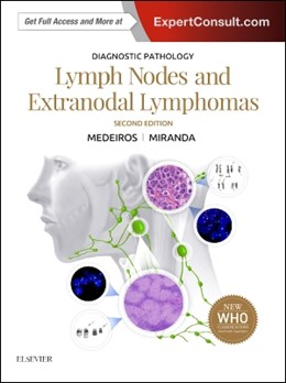 Abbildung von Medeiros / Miranda | Diagnostic Pathology: Lymph Nodes and Extranodal Lymphomas | 2017
