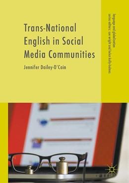 Abbildung von Dailey-O'Cain   Trans-National English in Social Media Communities   1. Auflage   2017   beck-shop.de
