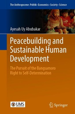 Abbildung von Abubakar | Peacebuilding and Sustainable Human Development | 1st ed. 2019 | 2019 | The Pursuit of the Bangsamoro ... | 16