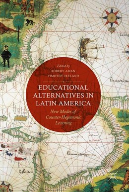 Abbildung von Ireland / Aman | Educational Alternatives in Latin America | 1. Auflage | 2019 | beck-shop.de