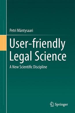 Abbildung von Mäntysaari | User-friendly Legal Science | 1. Auflage | 2017 | beck-shop.de