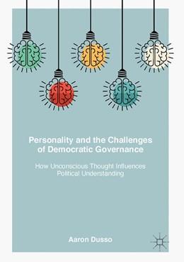 Abbildung von Dusso | Personality and the Challenges of Democratic Governance | 1. Auflage | 2017 | beck-shop.de